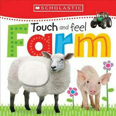Touch and Feel Farm by Scholastic Board Books Book
