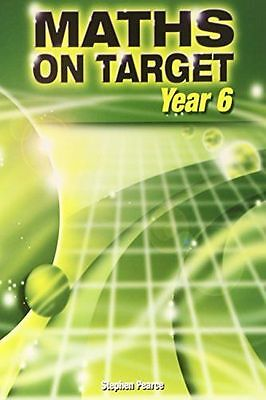 *NEW* - Maths on Target: Year 6 (Paperback) ISBN1902214943