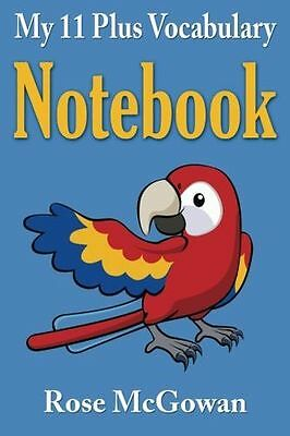 *NEW* - My 11 Plus Vocabulary Notebook (Paperback) ISBN1500842273