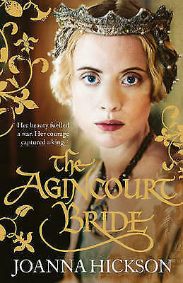 The Agincourt Bride, Hickson, Joanna, New
