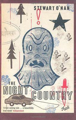 The Night Country, Stewart O'Nan   Paperback Book   New   9780747571742