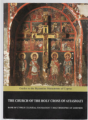 THE CHURCH OF THE HOLY CROSS OF AYIASMATI : BYZANTINE MONUMENTS OF CYPRUS  fc