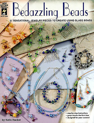 Bedazzling Beads ~ 41 Glass Bead Jewelry Designs beading patterns
