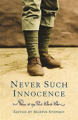 Poems of the First World War: Never Such Innocen, Various, New