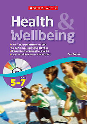 Ages 5-7 (Health & Wellbeing), Graves, Sue, New