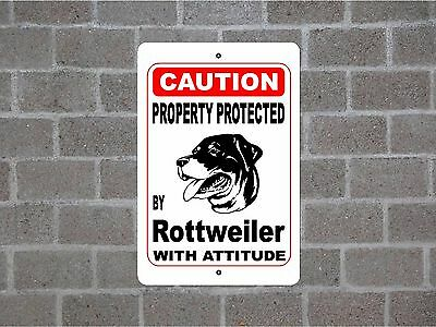 Property protected by Rottweiler dog breed with attitude metal sign #B