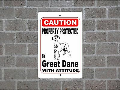 Property protected by Great Dane dog breed with attitude metal sign #B