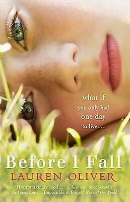 Before I Fall by Lauren Oliver Paperback Book