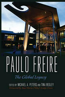 Paulo Freire: The Global Legacy (English) Hardcover Book Free Shipping!