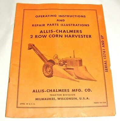 Allis Chalmers 2 Row Corn Harvester Operating & Repair Parts Illustrations