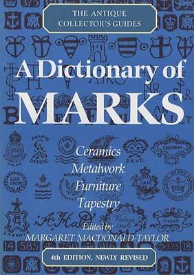 A Dictionary Of Marks (Antique Collector's Guides),Lucilla Watson, Margaret Mac
