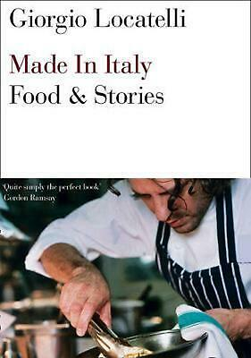 Made in Italy: Food and Stories by Giorgio Locatelli (English) Paperback Book Fr