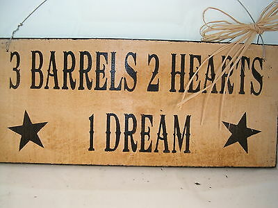Hand Painted Primitive Western Wood Horse Sign 3 Barrels 2 Hearts 1 Dream