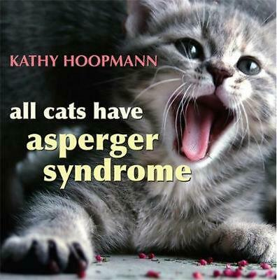 All Cats Have Asperger Syndrome by Kathy Hoopmann Hardcover Book (English)