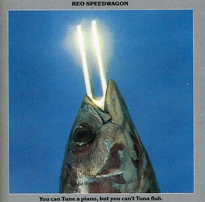 REO Speedwagon - You Can Tune a Piano: But You Can't Tuna Fish [New CD]