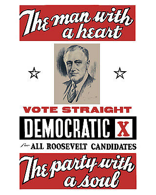 President Franklin D. Roosevelt Campaign Poster - 8x10 Photo