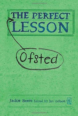 The Perfect (Ofsted) Lesson (Independent Thinking Series) (The Independent Thi,