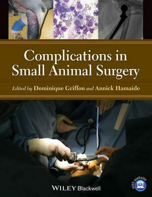 Complications in Small Animal Surgery by Griffon (English) Hardcover Book Free S