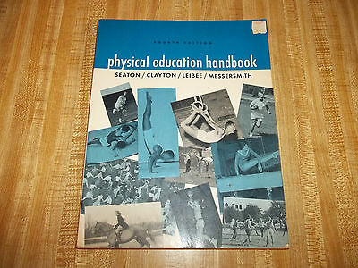 Physical Education Handbook - Fourth Edition - Seaton/ Clayton/ Leibee/ Messe...