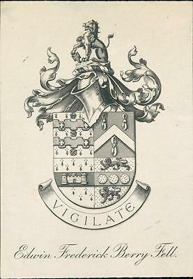 Edwin Frederick Berry Fell. Armorial  Bookplate. 'Vigilate'  QR104