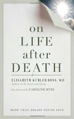 On Life After Death-Elisabeth Kubler-Ross