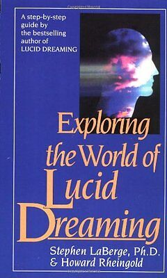 Exploring the World of Lucid Dreams-Stephen LaBerge