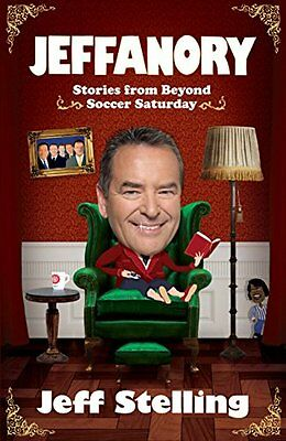 Jeffanory: Stories from Beyond Soccer Saturday-Jeff Stelling