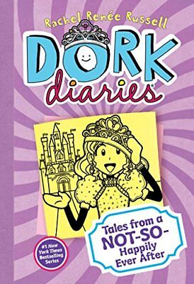 Dork Diaries 8: Tales from a Not-So-Happily Ever After-Rachel Renée Russell