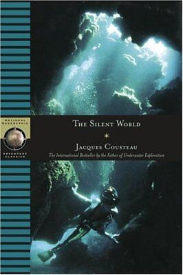 Silent World (National Geographic Adventure Classics)-Jacques Cousteau