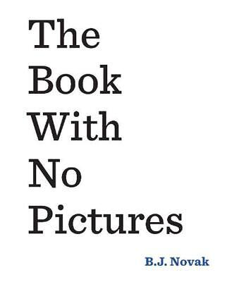 The Book With No Pictures by B.J. Novak Paperback Book (English)