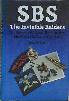 SBS The Invisible Raiders History of the Special Boat Squadron  - WWII to the pr