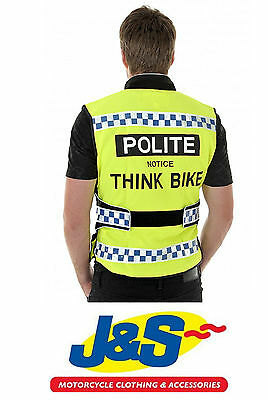 Polite Notice Think Bike Hi-Viz Vest Motorcycle Waistcoat Reflective Safety J&s