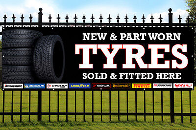 TYRES NEW & PART WORN PVC Banner Outdoor/Indoor Advertising Sign with Eyelets