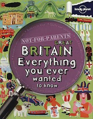 Not for Parents Great Britain Lonely Planet