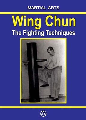WING CHUN - THE FIGHTING TECHNIQUES (Book - English edition)
