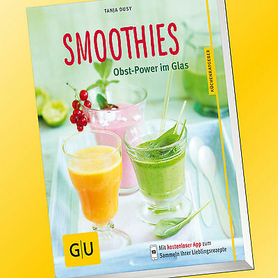 SMOOTHIES | Obst-Power im Glas | Tanja Dusy | 50 Smoothie Rezepte (Buch)