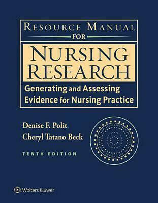 Resource Manual for Nursing Research: Generating and Assessing Evidence for Nurs