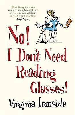 No! I Don't Need Reading Glasses, Ironside, Virginia, New