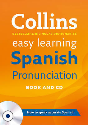 Spanish Pronunciation (Collins Easy Learning Spa, Collins Dictionaries, New
