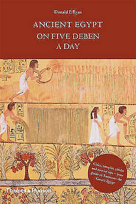 Ancient Egypt on Five Deben a Day (Time Travel), Donald P. Ryan, New
