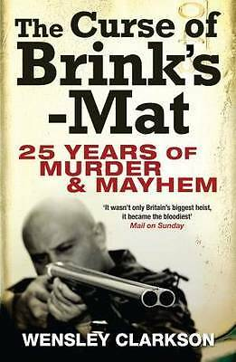 The Curse of Brink's-Mat: Twenty-five years of M, Clarkson, Wensley, New