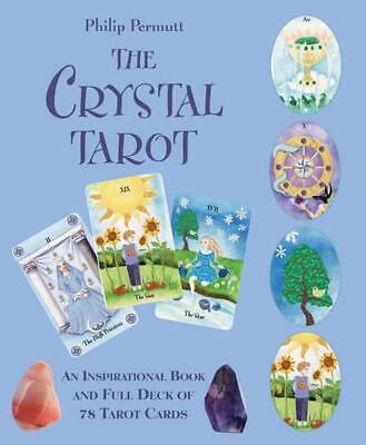 The Crystal Tarot: An Inspirational Book and Full Deck of 78 Tarot Cards by Phil