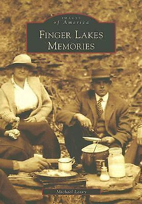 Finger Lakes Memories by Leavy, Micheal [Paperback]