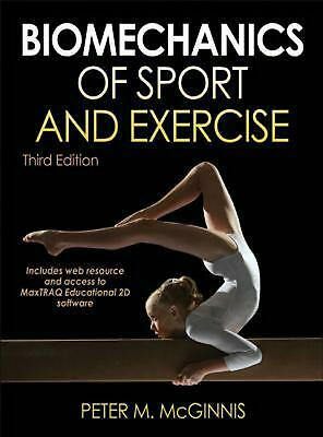Biomechanics of Sport and Exercise by Peter M. McGinnis Paperback Book (English)