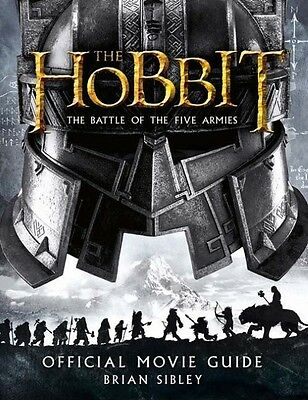 The Hobbit: the Battle of the Five Armies - Official Movie Guide Brian Sibley