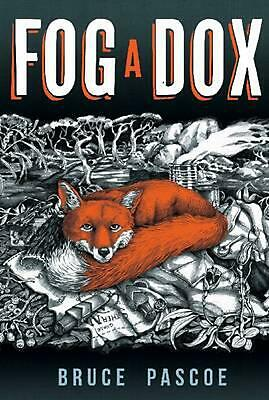 Fog a Dox by Bruce Pascoe (English) Paperback Book Free Shipping!