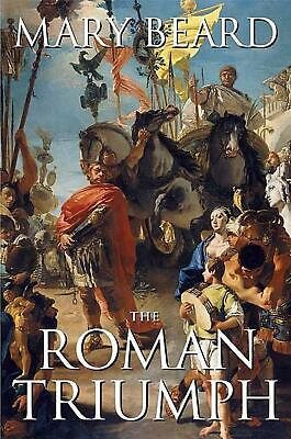 The Roman Triumph by Mary Beard (English) Paperback Book Free Shipping!