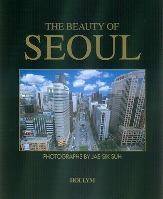 The Beauty of Seoul | Jai-sik Suh |  9781565911604