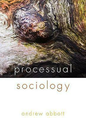 Processual Sociology by Andrew Abbott (English) Paperback Book Free Shipping!
