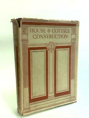 House and Cottage Construction Vol.3 (Newbold, Harry Bryant. - 1930) (ID:23063)